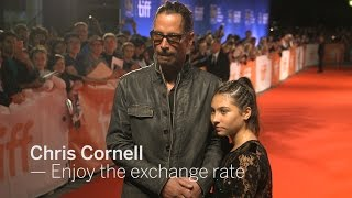 CHRIS CORNELL Enjoy the exchange rate | TIFF 2016