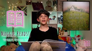 The House of Grass and Sky   Maggie Reads!   Children's Books Read Aloud!