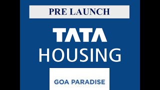 Call +91-9650611665 : Tata Paradise Goa Prelaunch @ 29 lakhs only