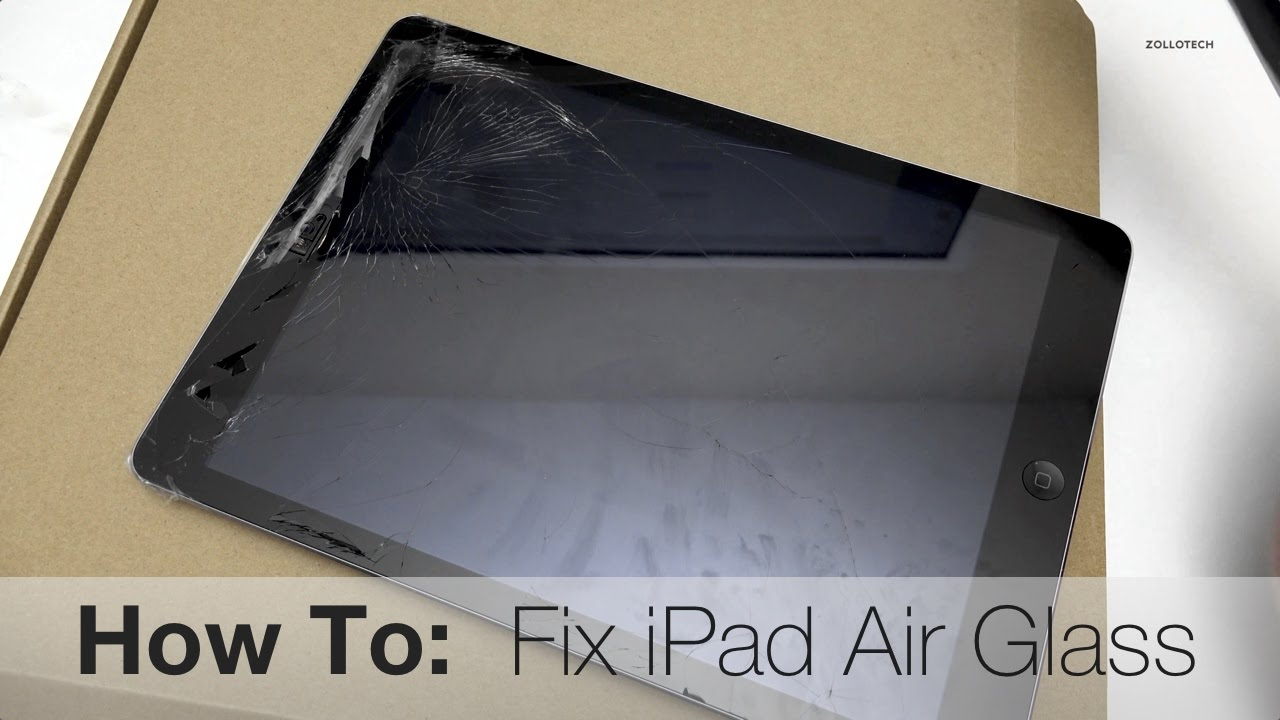 How to fix iPad Air Broken Glass