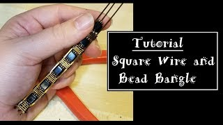 Square Wire and Bead Bangle Tutorial