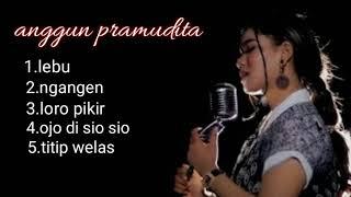 full album anggun pramudita koplo terbaru
