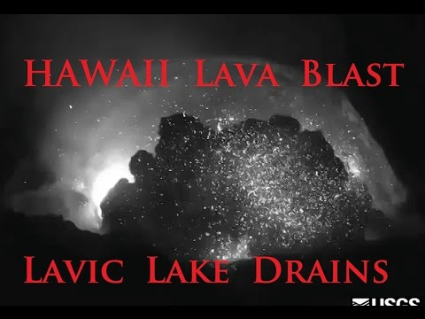 10/21/2014 -- Unexpected Blast! Kīlauea Volcano in Hawaii sends lava flying -- Lavic Lake Drains