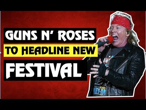 Guns N' Roses To Headline New Festival This October!
