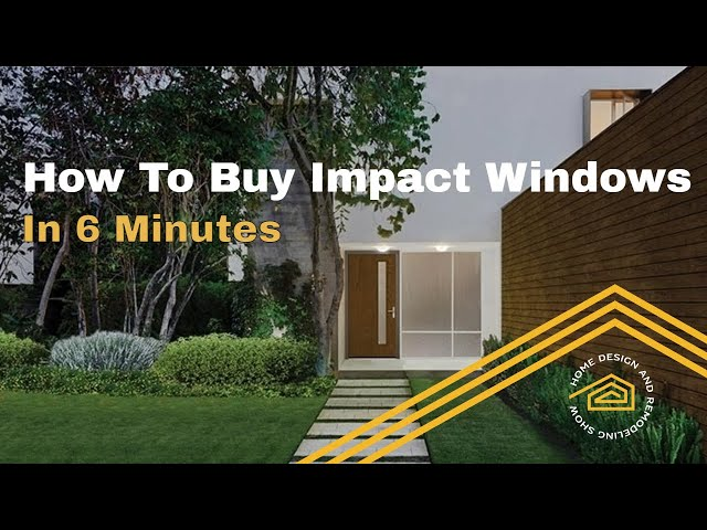 How To Buy The Right Impact Windows | TOP TIPS