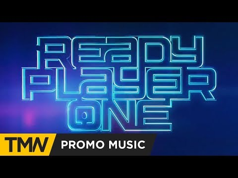 Ready Player One - Promotional Campaign Music | Ghostwriter Music - The Gamer