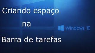 Barra de tarefas no Windows (criando espaço na área de trabalho)