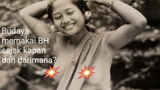 Budaya memakai BH/bra dari mana dan kapan? sejarah budaya