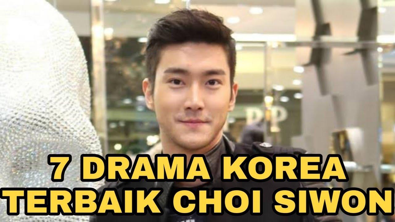 7 Drama Korea Terbaik Choi Siwon