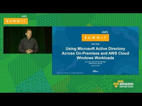 Using Microsoft Active Directory Across On-Premises and AWS Cloud Windows Workloads [SEC306]