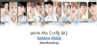 Download Mp3 Golden Child  골든차일드  - With Me  나랑 해  Lyrics  Han/rom/eng  Gudang lagu