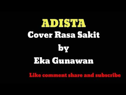 Adista - Rasa Sakit by Eka Gunawan