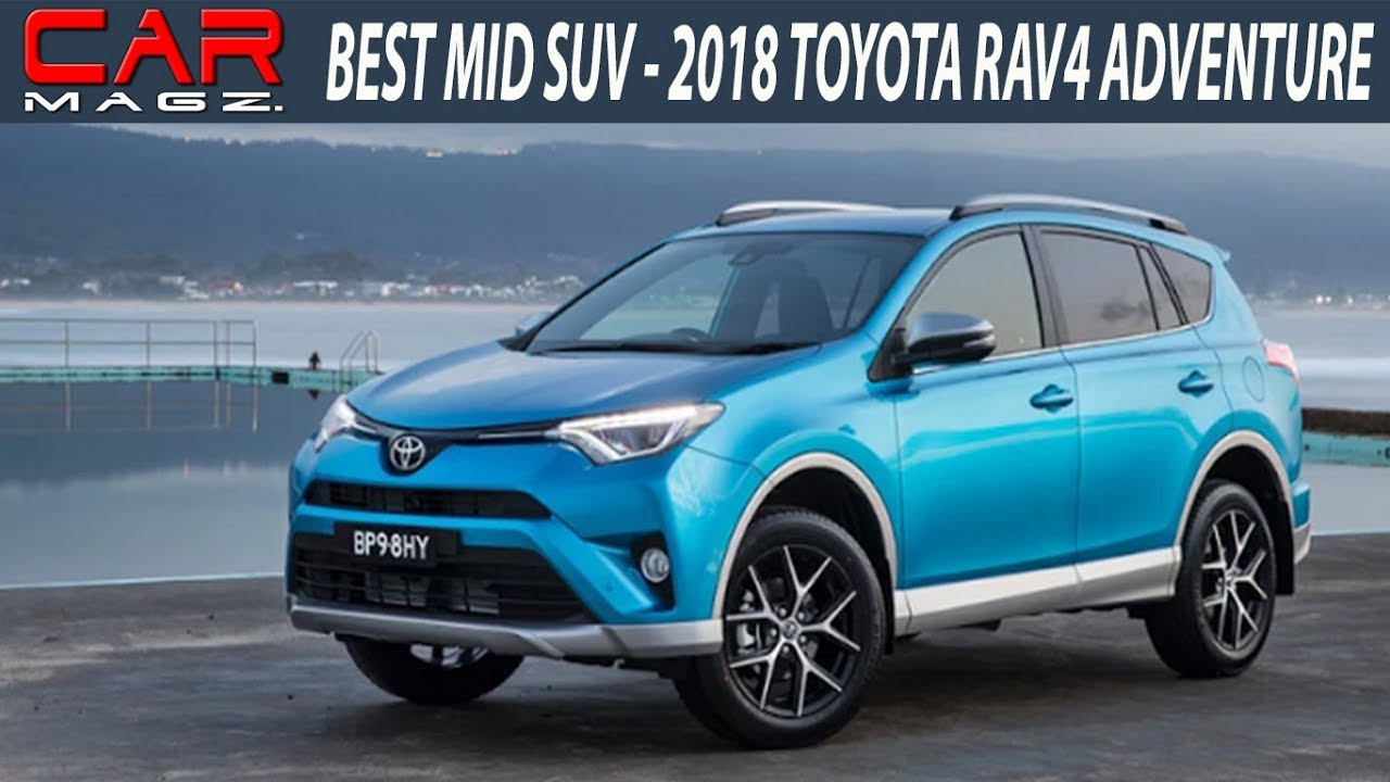 2018 Toyota Rav4 Adventure Specs And Review