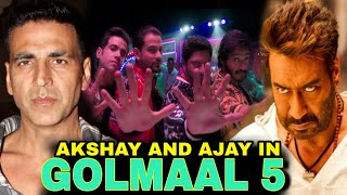 GOLMAAL 5 Akshay kumar ? Rohit Shetty upcoming movie with Akshay kumar & Ajay Devgn, Golmaal 5