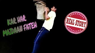 KAR HAR MAIDAAN FATEH || PAVAN MAHADKAR || OFFICAL VIDEO || FT SANJU ||