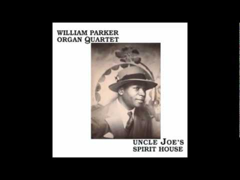 William Parker Organ Quartet - Buddha