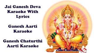 Jai ganesh deva karaoke with lyrics is specially made for lord ganesha lovers. aarti awesome ganapati in pooja. on festiva...