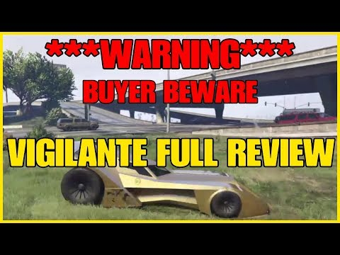 GTA ONLINE  ***WARNING*** DO NOT BUY THE VIGILANTE UNTIL YOU WATCH THIS!!!