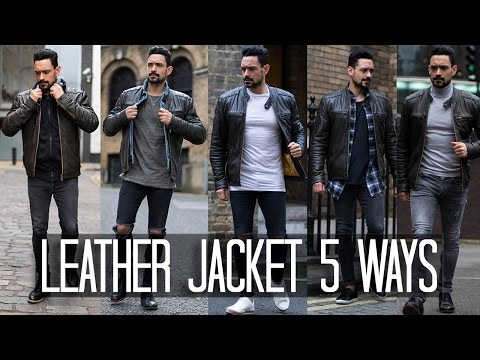 How to Wear a Leather Jacket 5 ways | Men's Style & Fashion Lookbook
