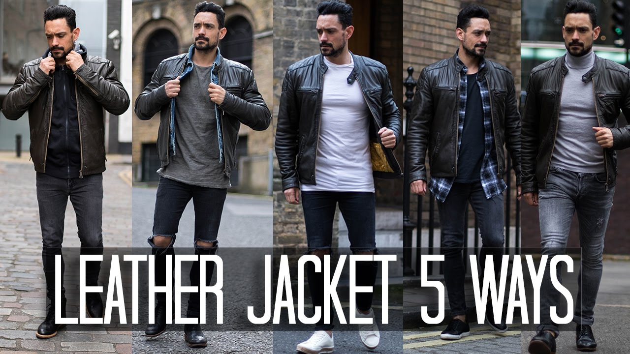 4d942d2713b How to Wear a Leather Jacket 5 ways