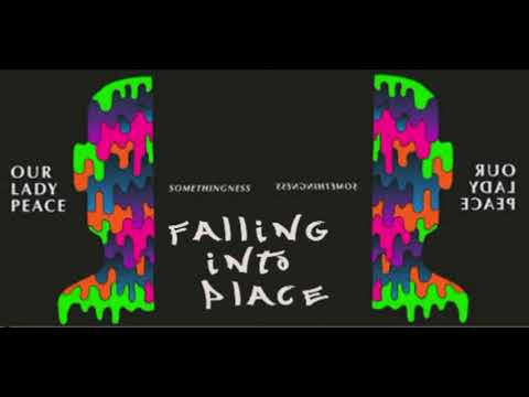 Our Lady Peace - Falling into place
