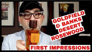 Goldfield & Banks Desert Rosewood First Impressions + Deluxe Goldfield & Banks Sampler Set Giveaway