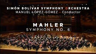 Mahler - Symphony No. 6 - (Andante) 2nd Mvt. / Manuel López-Gómez - Simón Bolívar Symphony Orchestra