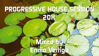 Ennio Vertigo - Progressive House Session 2011 title=