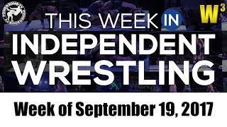 This Week In Independent Wrestling (Sep. 19, 2017)   Wrestling With Wregret thumbnail
