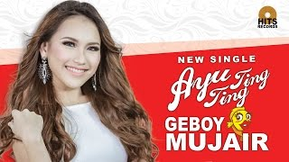 Ayu Ting Ting Geboy Mujair Official Music Audio