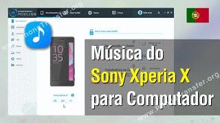Transferir Música do Sony Xperia X para Computador