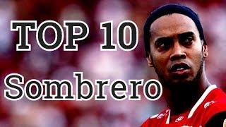 Ronaldinho Gaucho Top 10 Sombreros