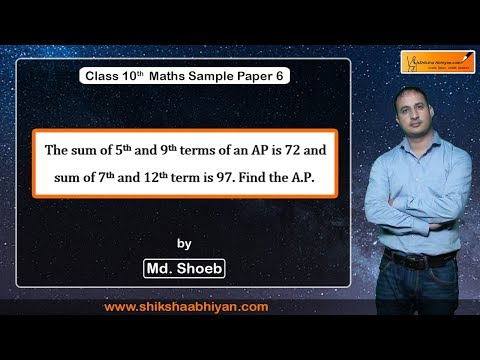 Q16.The Sum Of 5th And 9th Terms Of An AP Is 72 And Sum Of 7th And 12th Term Is 97. Find The A.P.
