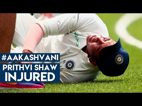 #AUSvIND: Prithvi Shaw INJURED: #AakashVani