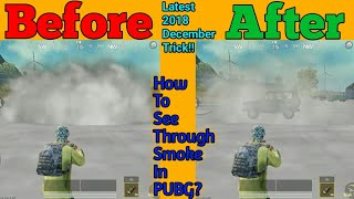How To See Inside Smoke In PUBG | See Through Smoke | New Trick| Remove Smoke Cover Of Enemies!