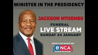 The funeral of Minister Jackson Mthembu