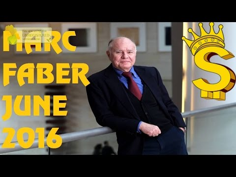 Marc Faber WARNING Gold Silver Price Stocks Market Financial Crisis 2016