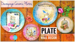 DIY Wall Plates Decor | How To Decoupage On Ceramic Plates | Decorative Wall Plates | Home Decor