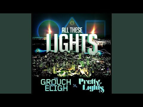 All These Lights (feat. Pretty Lights)