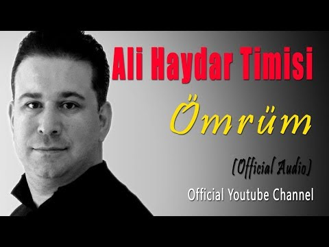 Ali Haydar Timisi - Ömrüm (Official Audio)