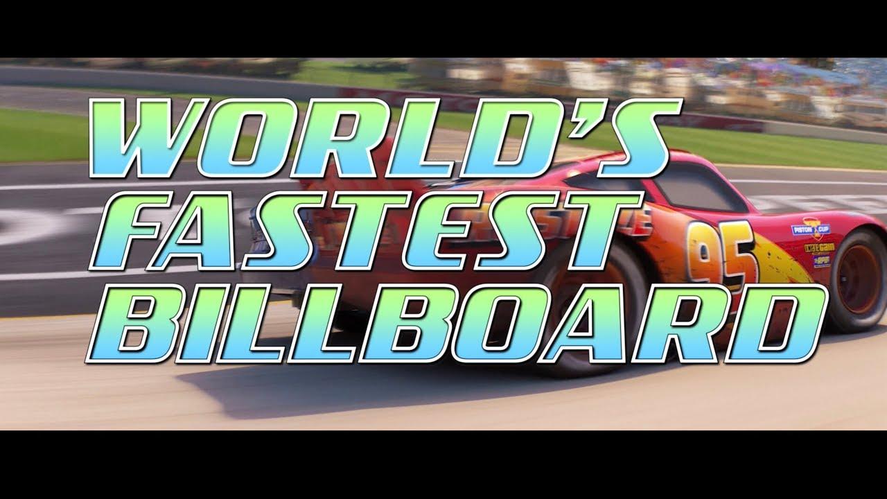 Cars 3 Worlds Fastest Billboard Youtube