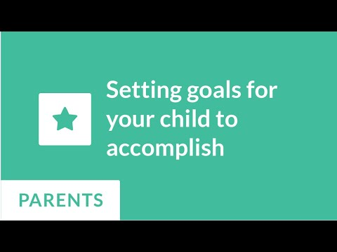 How to set goals for your child