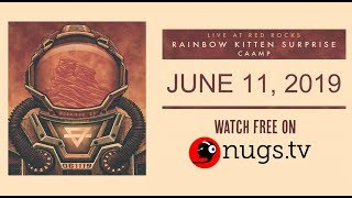 Rainbow Kitten Surprise & Caamp 61119 Live from Red Rocks in Morrison, CO!
