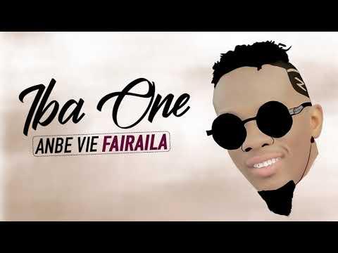IBA ONE - ANBE VIE FAIRAILA ( Son Officiel )
