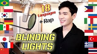 Blinding Lights (The Weeknd) 1 Guy Singing in 18 Different Languages - Cover by Travys Kim