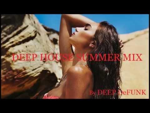 Deep House Vocals Upbeat Summer Club Mix by DEEP DeFUNK