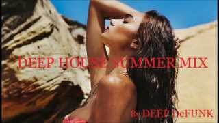 Deep House Vocals Upbeat Summer Club Mix by DEEP DeFUNK