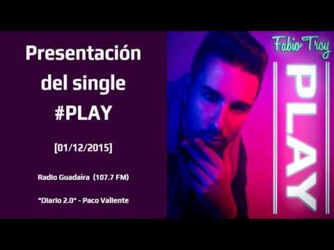 """Fabio Troy - Presentación #PLAY Radio Guadaíra """"Diario 2.0"""" (01/12/2015)"""
