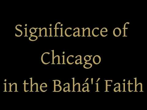 Significance of Chicago in the Bahá