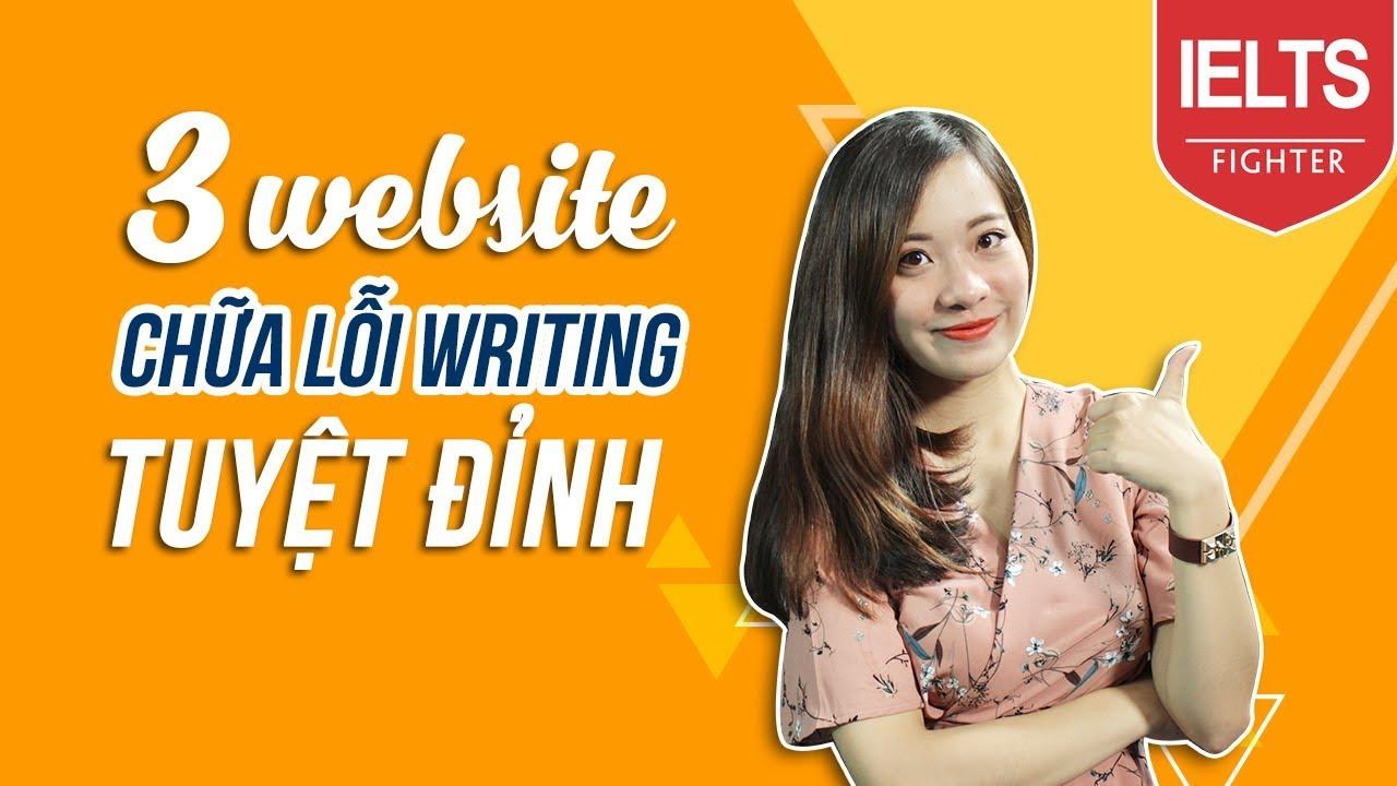 [IELTS Writing] - 3 website chữa lỗi Writing tuyệt đỉnh | cô Thùy Linh | IELTS Fighter